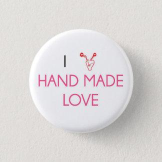 I Love Hand Made Love 1 Inch Round Button