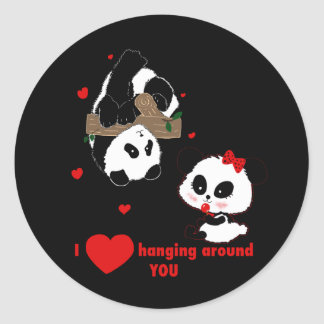 I love hanging around you Pandas Classic Round Sticker