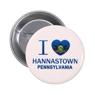 I Love Hannastown, PA 2 Inch Round Button
