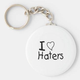 I Love Haters Keychain
