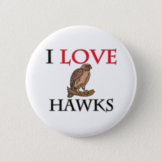 I Love Hawks 2 Inch Round Button