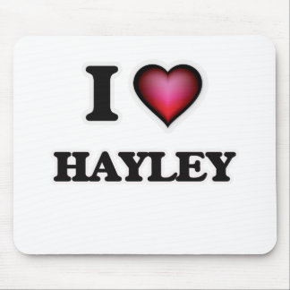 I Love Hayley Mouse Pad