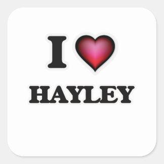 I Love Hayley Square Sticker