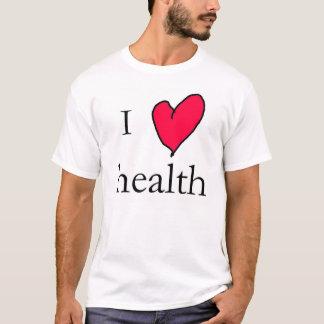 I love health T-Shirt