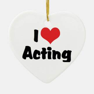 I Love Heart Acting - Performing Arts Theater Ceramic Heart Ornament