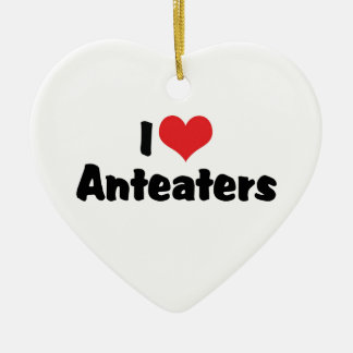 I Love Heart Anteaters Ceramic Ornament