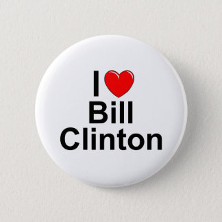 I Love (Heart) Bill Clinton 2 Inch Round Button