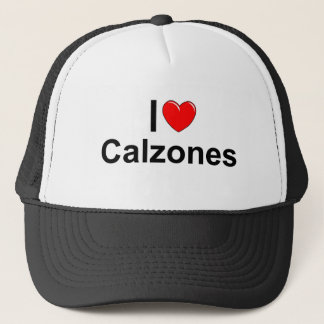 I Love (Heart) Calzones Trucker Hat