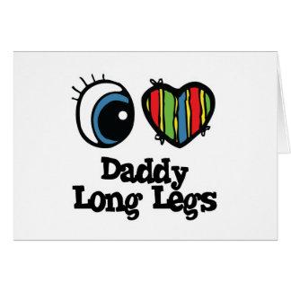 I Love (Heart) Daddy long legs Card