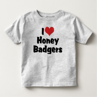 I Love Heart Honey Badgers Toddler T-shirt