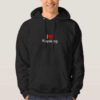 I Love Heart Kayaking Hoodie