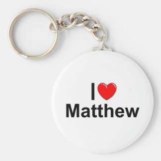 I Love (Heart) Matthew Keychain