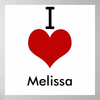 I Love (heart) Melissa Print