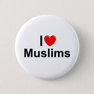 I Love (Heart) Muslims 2 Inch Round Button