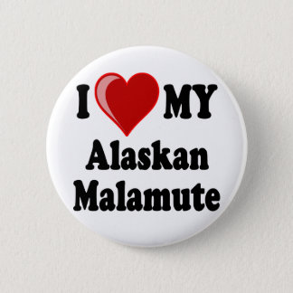 I Love (Heart) My Alaskan Malamute Dog 2 Inch Round Button