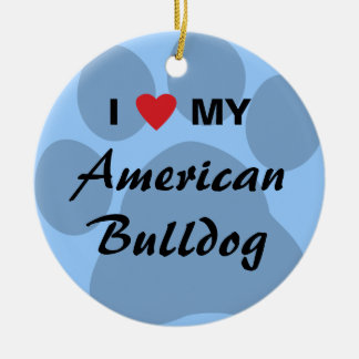 I Love (Heart) My American Bulldog Ceramic Ornament