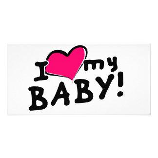 I love (heart) my baby! (boy or girl) photo greeting card