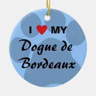 I Love (Heart) My Dogue de Bordeaux Round Ceramic Ornament