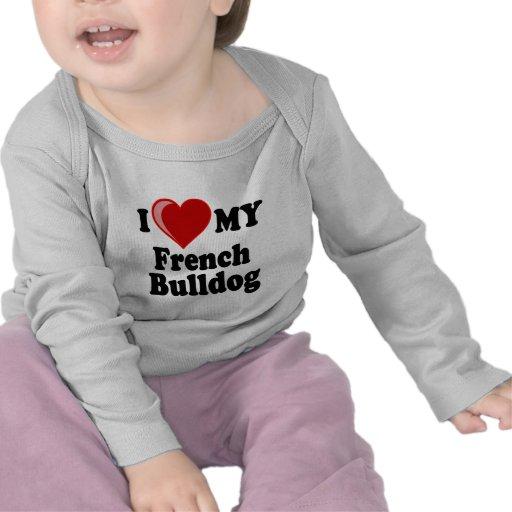 I Love (Heart) My French Bulldog Dog T-shirts