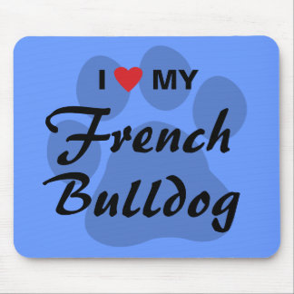 I Love (Heart) My French Bulldog Pawprint Mouse Pad