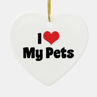 I Love Heart My Pets - Animal Lover Ceramic Ornament