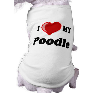I Love (Heart) My Poodle Dog Doggie T-shirt