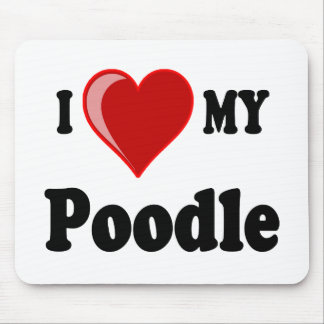 I Love (Heart) My Poodle Dog Mousepads