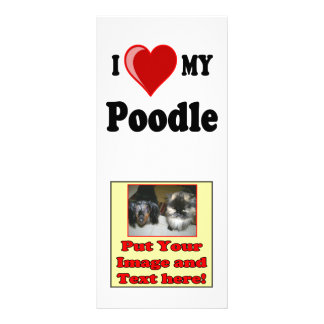 I Love (Heart) My Poodle Dog Customized Rack Card