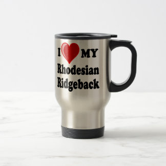I Love (Heart) My Rhodesian Ridgeback Dog Travel Mug