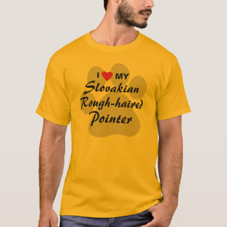 I Love (Heart) My Slovakian Rough-haired Pointer T-Shirt