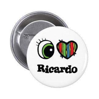 I Love (Heart) Ricardo 2 Inch Round Button