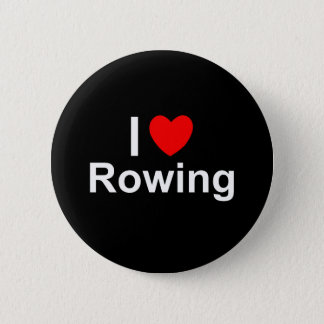 I Love Heart Rowing 2 Inch Round Button