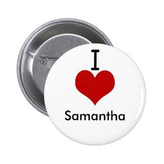 I Love (heart) Samantha 2 Inch Round Button