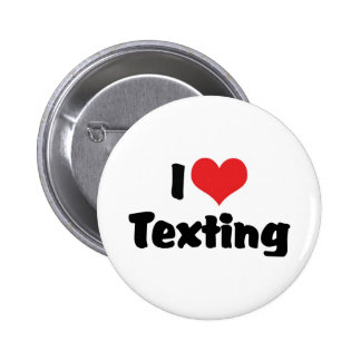 I Love Heart Texting 2 Inch Round Button