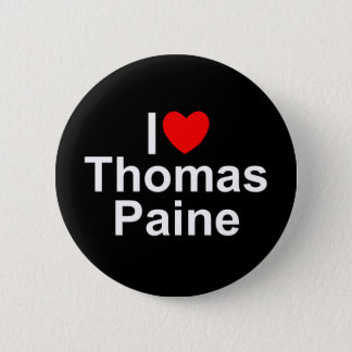 I Love (Heart) Thomas Paine 2 Inch Round Button
