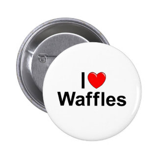 I Love (Heart) Waffles 2 Inch Round Button