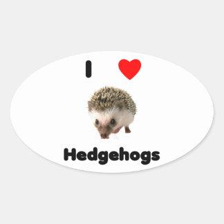 I love hedgehogs oval sticker