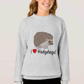 I Love Hedgehogs Sweatshirt