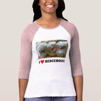 I LOVE HEDGEHOGS! T-Shirt
