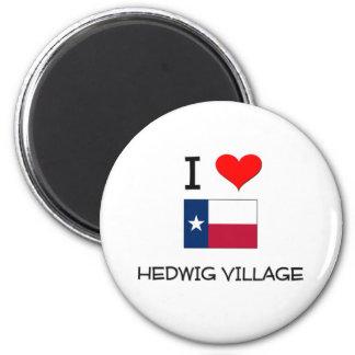 I Love Hedwig Village Texas Fridge Magnets