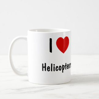 I Love Helicopters Coffee Mug