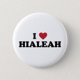 I Love Hialeah Florida 2 Inch Round Button
