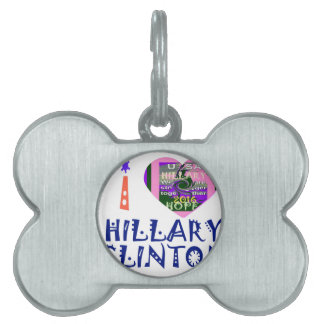 I Love Hillary Clinton for USA President Heart art Pet ID Tags