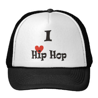 I Love Hip Hop Cap Trucker Hat