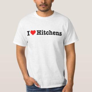 """""""I LOVE HITCHENS"""" T-SHIRTS"""