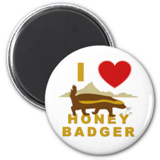 I LOVE HONEY BADGER MAGNET