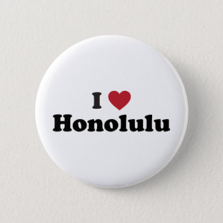 I Love Honolulu Hawaii 2 Inch Round Button