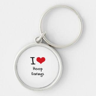 I love Hoop Earings Key Chains