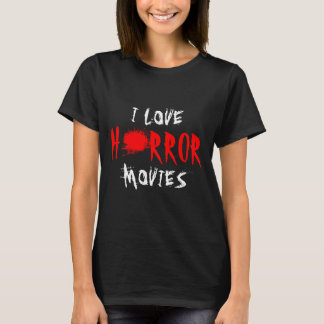 I love horror movies t shirt for women and girls