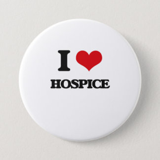 I love Hospice 3 Inch Round Button